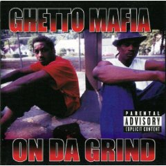 GhettoMafia-OnDaGrindRemix