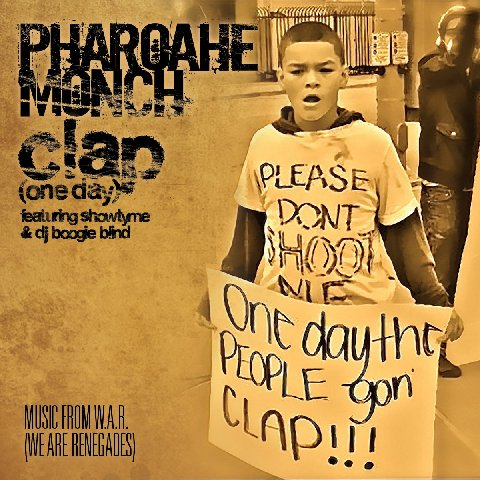 PharoaheMonch-ClapOneDay