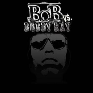 bob-vs-bobby-ray